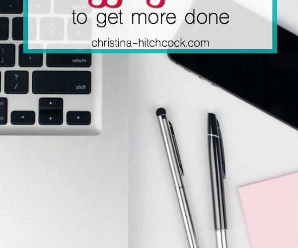 My Favorite Blogging Hacks to Get More Done