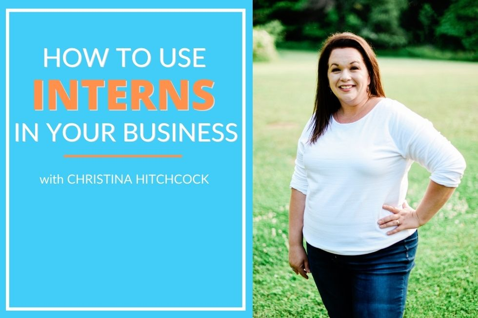 How To Use Interns To Grow Your Blog with christina hitchcock